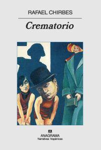 Rafael Chirbes:  Crematorio