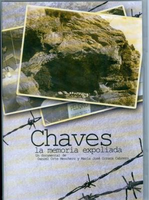 Proyección: Chaves. La memoria Expoliada