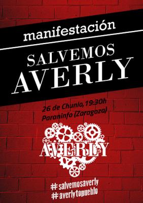 Manifestación Salvemos Averly, día 26 de junio,  a las 19:30 en el Paraninfo de la Universidad de Zaragoza