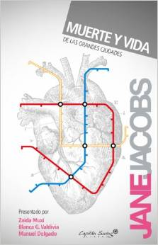 """""""Muerte y vida de las grandes ciudades"""" por Jane Jacobs"""